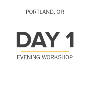 day-1-evening-workshop-portland