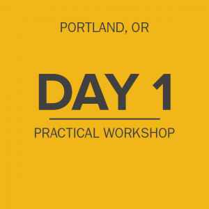 day-1-practical-workshop-portland