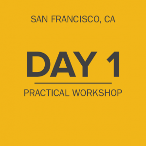 day-1-practical-workshop-sanfrancisco