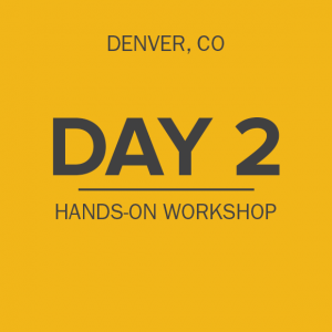 day-2-hands-on-workshop-denver