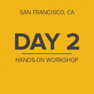 day-2-hands-on-workshop-sanfrancisco